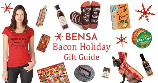 BENSA bacon gifts for the holidays