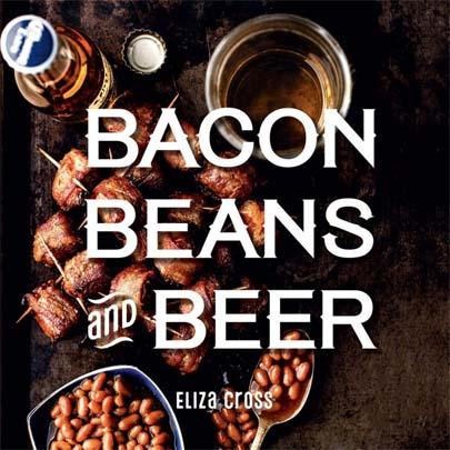 Bacon Beans Beer Cookbook