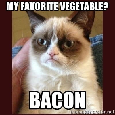Grumpy cat with text: My favorite vegetable? BACON
