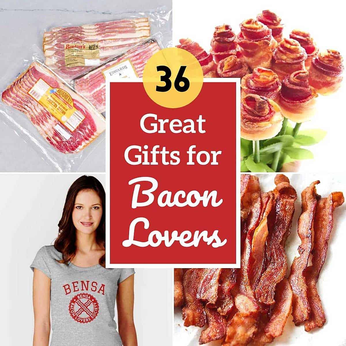 A collage of bacon gifts with text: 36 Great Gifts for Bacon Lovers