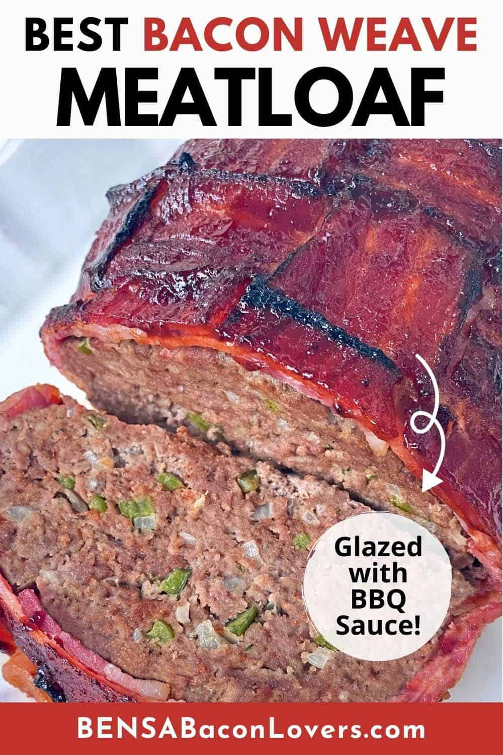 A Pinterest pin with the Best Bacon Weave Meatloaf headline and photo