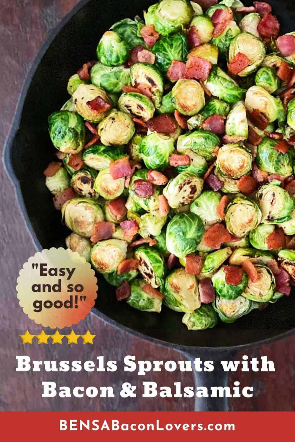 A vertical Pinterest image of a skillet with bacon brussels sprouts and the recipe title